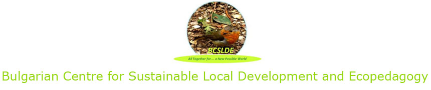 Bulgarian Centre for Sustainable Local Development and Ecopedagogy